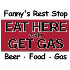 Eat Here and Get Gas tin metal sign