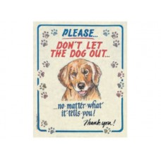 Please Don't Let the Dog Out tin metal sign