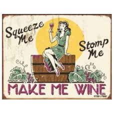 Moore - Make me Wine tin metal sign