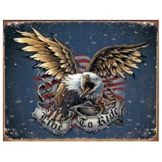 Live to Ride-Eagle tin metal sign