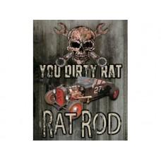 Dirty Rat Rod tin metal sign