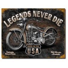 Legends-Never Die tin metal sign