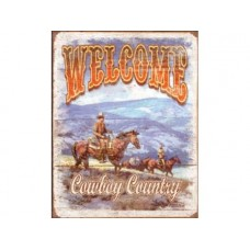Welcome Cowboy Country tin metal sign