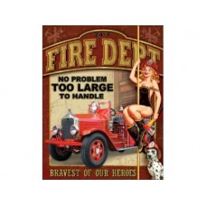 Fire Department No Problem tin metal sign