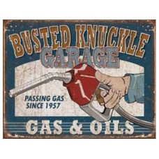 Busted Knuckle Gas & Oils tin metal sign