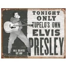 Elvis-Tupelos Own tin metal sign