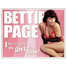 Bettie Page - Not Girl Next Door tin metal sign