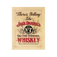Jack Daniels Nothing like tin metal sign