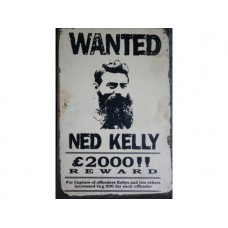 Ned Kelly Wanted tin metal sign