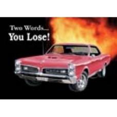 GTO You Lose tin metal sign