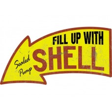 Fill Up with Shell Arrow tin metal sign
