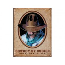 Cowboy by Choice tin metal sign