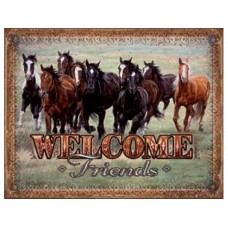 Welcome Friends Horses tin metal sign