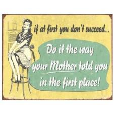 If at First Mom tin metal sign