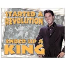 Elvis-Ended up a King tin metal sign