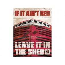 Farmall If It Ain't Red tin metal sign