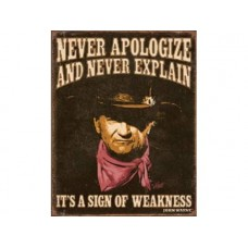 John Wayne-Sign of Weakness tin metal sign