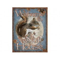 Nut House Welcome tin metal sign