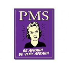 PMS - Be Afraid tin metal sign