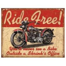 Ride Free tin metal sign