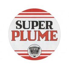 Super Plume Round tin metal sign