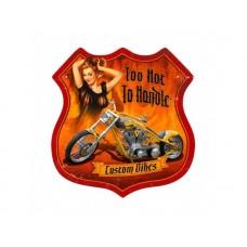 Too Hot to Handle tin metal sign