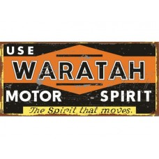 Waratah Motor Spirit tin metal sign