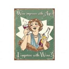 Schoenberg Wine Improves tin metal sign