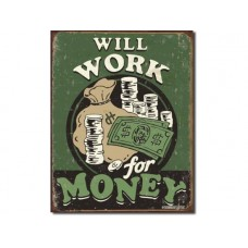 Schoenberg - Work for Money tin metal sign